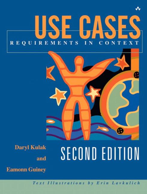 Use Cases By Kulak, Daryl/ Guiney, Eamonn